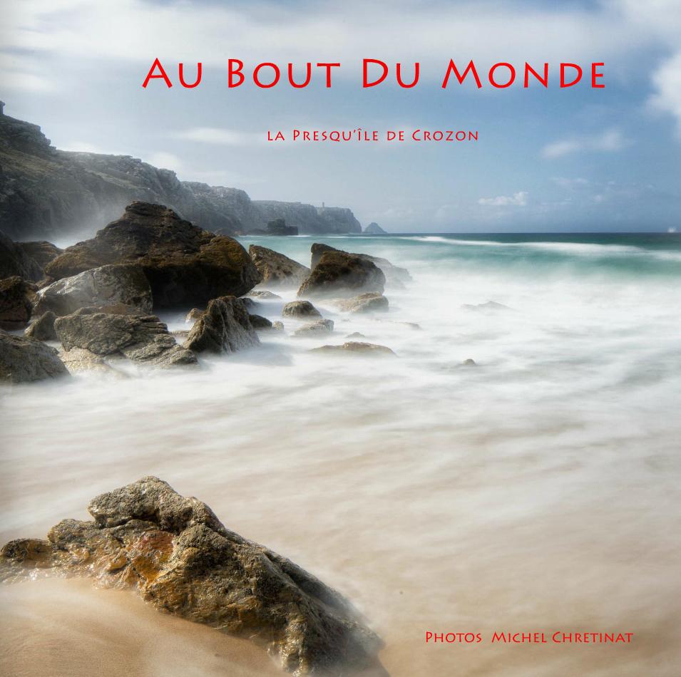 Ebook : Au Bout du Monde - La Presqu'île de Crozon